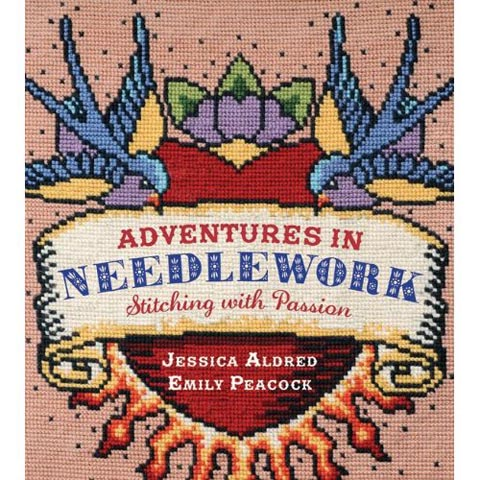 Adventures in Needlework by Jessica Aldred and Emily Peacock