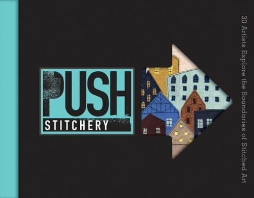 PUSH Stitchery by Jamie Chalmers