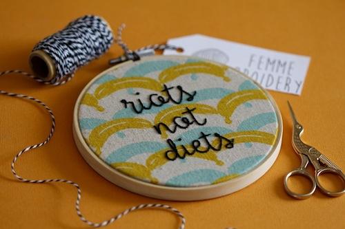 Femmebroidery - Riots Not Diets Hoop Art