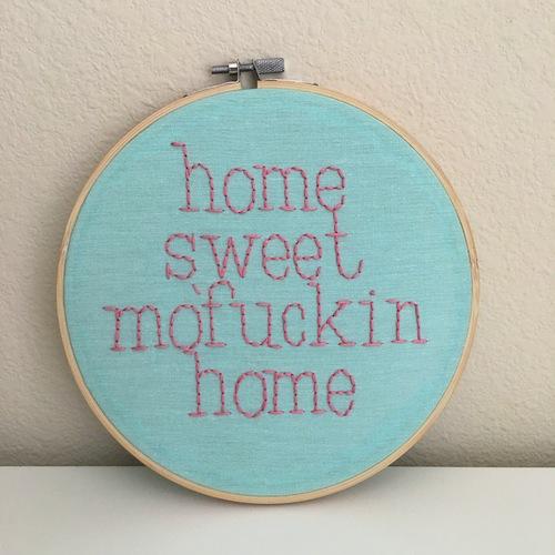 Poor Credit Crafts - Home Sweet Home Embroidery Hoop