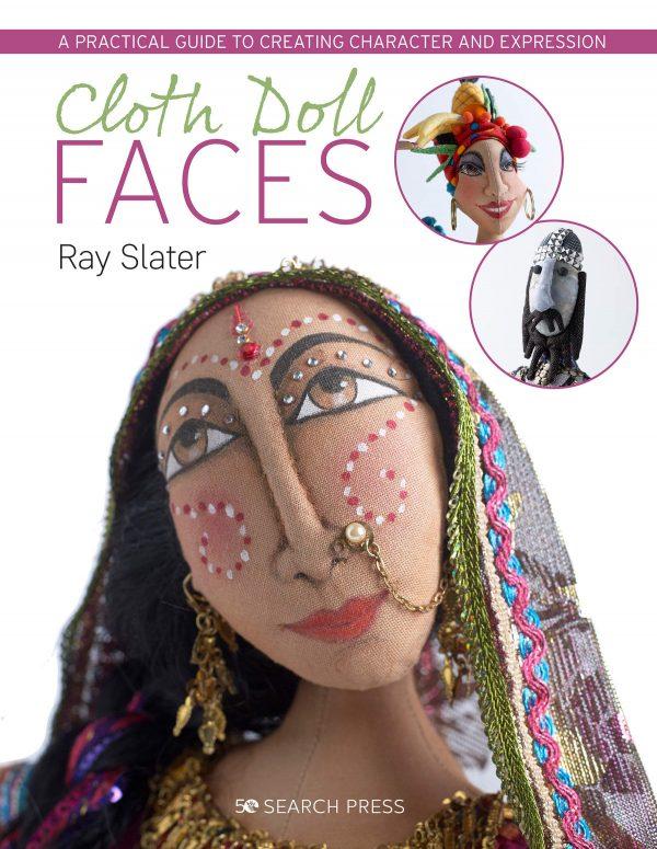 Cloth Doll Faces Ray Slater