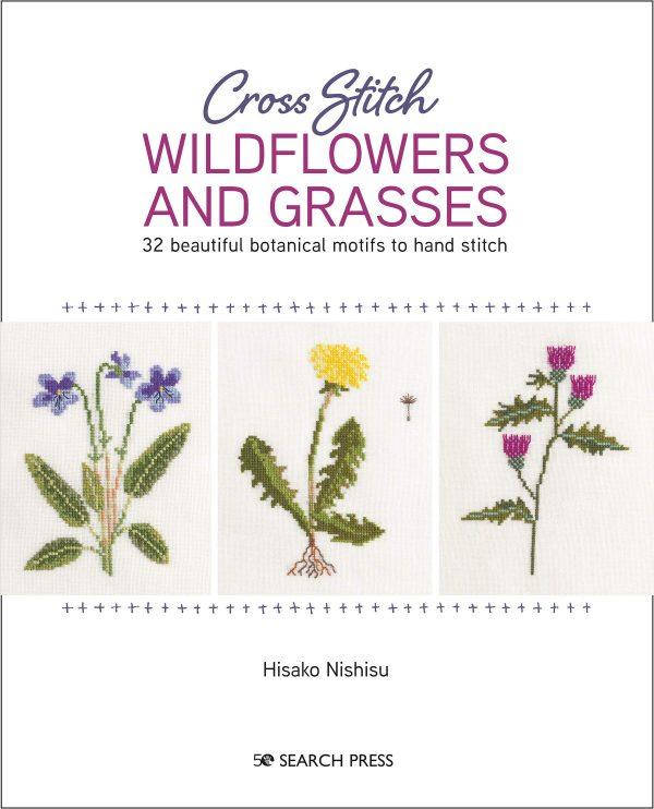 Cross Stitch Wildflowers and Grasses by Hisako Nishisu
