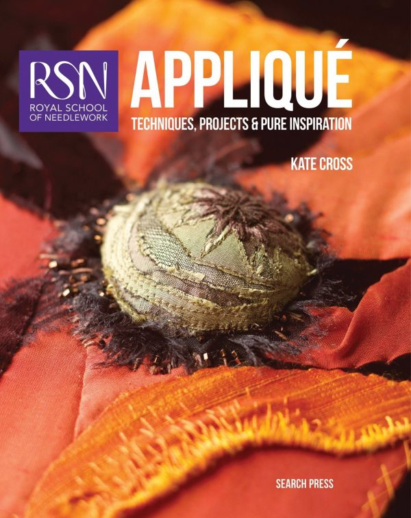 RSN: Appliqué: Techniques, projects and pure inspiration
